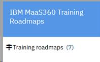 IBM MaaS360 Training Roadmaps
